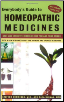 Everybody's Guide to Homeopathic Medicine